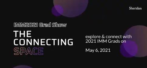 Interactive Media Management Grad Show-2021